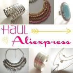 Haul Aliexpress, mon bonheur !